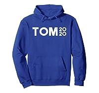 Tom Steyer 2020 For Usa President Democrat Impeach Trump T Shirt Hoodie Royal Blue