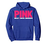 Breast Cancer Awareness Month Is October Pink Breast Cancer T Shirt Hoodie Royal Blue