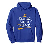Resting Witch Face Shirt Broomstick Funny Spooky Party Tank Top Hoodie Royal Blue