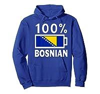 Bosnia Herzegovina Flag Shirt 100 Bosnian Battery Power Hoodie Royal Blue
