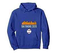 Baltimore Oriole Baseball 2020 Skyline Colorful Font Shirts Hoodie Royal Blue