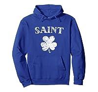 Saint Shirt Irish St Patrick S Day Mardi Gras New Orleans Hoodie Royal Blue