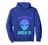 Storm Area 51 Dank Meme Internet Trend Shirts Hoodie Royal Blue