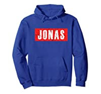 Jonas First Given Name Pride Funny Premium T Shirt Hoodie Royal Blue