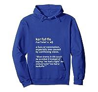 Weird Cool Funny Words Lover Kerfuffle Geek T Shirt Hoodie Royal Blue