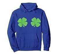 Irish Shamrock Boobs Saint St Patrick S Paddys Day T Shirt Hoodie Royal Blue
