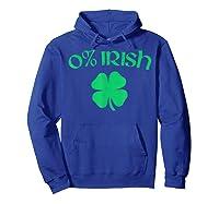 0 Irish Funny Beer Drinking Saint Patricks Day T Shirt Hoodie Royal Blue