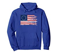 4th Of July Patriotic Betsy Ross Battle Flag 13 Colonies T Shirt Hoodie Royal Blue