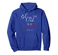 Bless The Lord Oh My Soul Psalm 103 Verse Shirts Hoodie Royal Blue