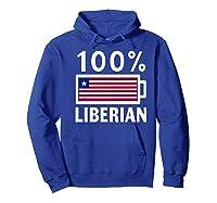 Liberia Flag T Shirt 100 Liberian Battery Power Tee Hoodie Royal Blue