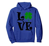 Saint Patrick S Day Love Lettering T Shirt Hoodie Royal Blue
