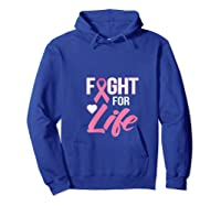 Breast Cancer Awareness Month Gift Fight For Life Warrior T Shirt Hoodie Royal Blue