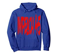 Anti Trump Impeach 45 T Shirt Hoodie Royal Blue