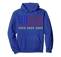 Pete Buttigieg President 2020 Campaign Shirt 2020 Election T Shirt Hoodie Royal Blue