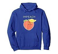 Impeach Donald Anti Trump Peach Emoji Shirt Hoodie Royal Blue