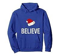 Funny Christmas Xmas Believe Premium T-shirt Hoodie Royal Blue