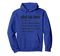 Soul Sisters Definition T Shirt For Girl  Hoodie Royal Blue