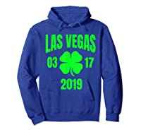 St Patricks Day Las Vegas T Shirt 2019 Saint Pattys Shirt Hoodie Royal Blue