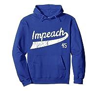 Impeach 45 Anti Trump T Shirt Hoodie Royal Blue