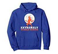 Resist Trump Impeach Protest Rally Extremely Stable Genius Premium T Shirt Hoodie Royal Blue