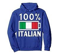 Italy Flag T Shirt 100 Italian Battery Power Tee Hoodie Royal Blue
