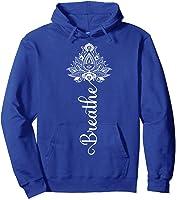 Breathe Mandala Lotus Meditation Yoga T-shirt Om Breathing T-shirt Hoodie Royal Blue