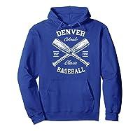 Denver Baseball, Classic Vintage Colorado Retro Fans Gift Baseball Shirts Hoodie Royal Blue