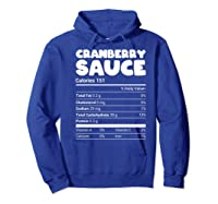 Cranberry Sauce Nutrition Funny Christmas Matching Costume Shirts Hoodie Royal Blue