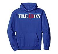 Tre45on Treason Anti Trump Impeach Trump F Trump 86 45 Gift T Shirt Hoodie Royal Blue