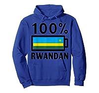 Rwanda Flag T-shirt   100% Rwandan Battery Power Tee Hoodie Royal Blue