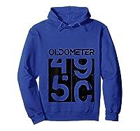 Oldometer 50 Shirt Great 50th Anniversary Birthday Gift Tee T-shirt Hoodie Royal Blue