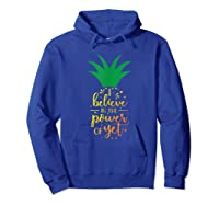 I Believe In The Power Of Yet Growth Mindset Tea T-shirt Hoodie Royal Blue