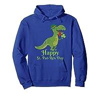 Vintage Happy Saint Pat Rex St Patrick S Day T Rex T Shirt Hoodie Royal Blue