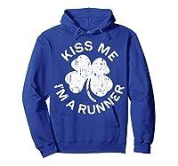 Kiss Me I M A Runner T Shirt Saint Patrick Day Gift Shirt Hoodie Royal Blue