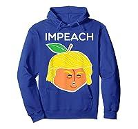 Anti Trump Impeach Dump Trump T Shirt Funny Gifts T Shirt Hoodie Royal Blue
