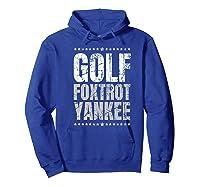 Golf Foxtrot Yankee Military Rude Adult S Gift Shirts Hoodie Royal Blue
