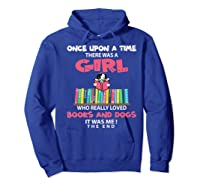Funny There Was A Girl Who Really Loved Books Dogs Librarian Premium T Shirt Hoodie Royal Blue