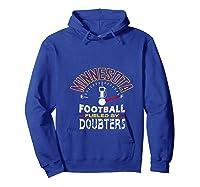 Minnesota Football Fueled By Doubters Shirts Hoodie Royal Blue