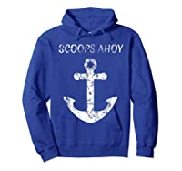 Scoops Ahoy Ship Old Anchor Shirts Hoodie Royal Blue