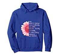 Being Strong Pink Flower Breast Cancer Awareness Month Gift T Shirt Hoodie Royal Blue