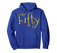 Fifty - 50 Year Old Shirt Funny Vintage 50th Birthday Gift Hoodie Royal Blue
