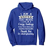 I M A Writer Gift For Authors Novelists Literature Funny T Shirt Hoodie Royal Blue
