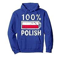 Poland Flag T Shirt 100 Polish Battery Power Tee Hoodie Royal Blue