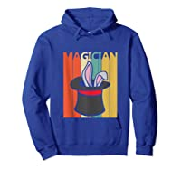 Magic Trick Rabbit Out Of A Hat Shirt Magician Gift Tank Top Hoodie Royal Blue