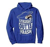 Straight Outta The Trash | Cool Trash Panda Gift T-shirt Hoodie Royal Blue