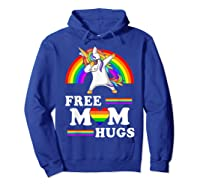 Free Mom Hugs Unicorn Lgbt Pride Rainbow Gift Shirts Hoodie Royal Blue