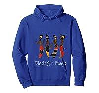 Black Girl Magic Queen Melanin African American T-shirt Hoodie Royal Blue