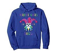 Mardi Gras Has My Soul Shirts Hoodie Royal Blue