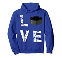 Love Hockey Puck Funny Sports Valentine S Day T Shirt Hoodie Royal Blue