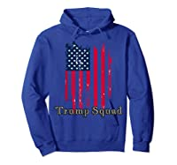Trump Squad Pro Trump Conservative Republican Election Cycle T Shirt Hoodie Royal Blue